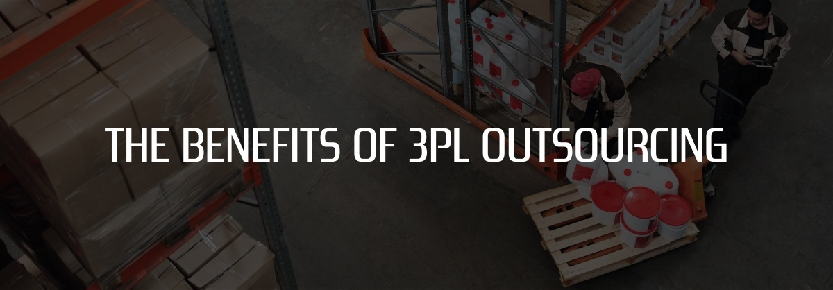 The benefits of 3PL outsourcing