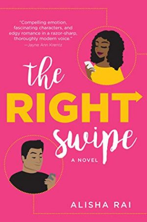 [Rachel's Review]: The Right Swipe by Alisha Rai