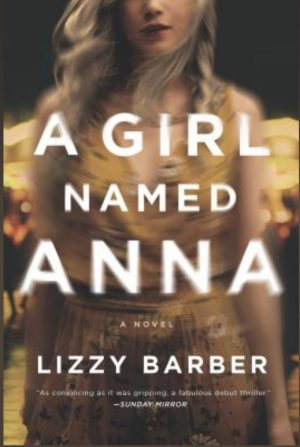 [Marcia's Review] : A Girl Named Anna by Lizzy Barber