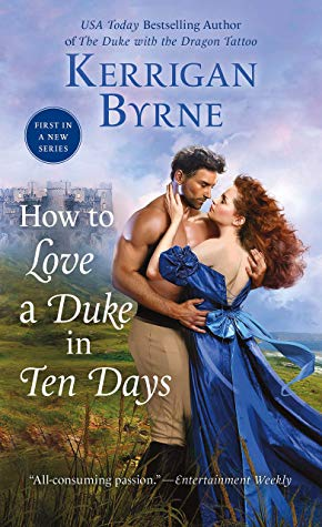 [Victoria's Review]: How to Love a Duke in Ten Days by Kerrigan Byrne