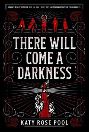 [Rachel's Review]: There Will Come a Darkness by Katy Rose Pool