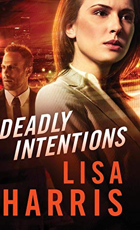 [Annmarie's Review] Deadly Intentions by Lisa Harris