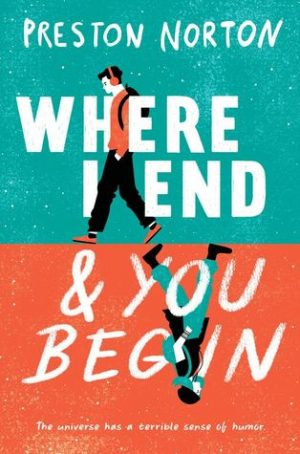 [Elizabeth's Review]: Where I End and You Begin by Preston Norton