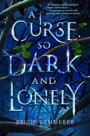 [Kaye's Review]: A Curse So Dark and Lonely by Brigid Kemmerer