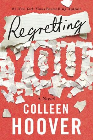 [Annmarie's Review] Regretting You by Colleen Hoover