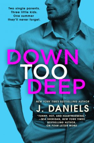 [Alexandra's Review] Down too Deep by J. Daniels