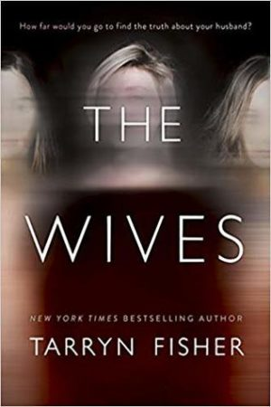 [Portia's Review]: The Wives by Tarryn Fisher