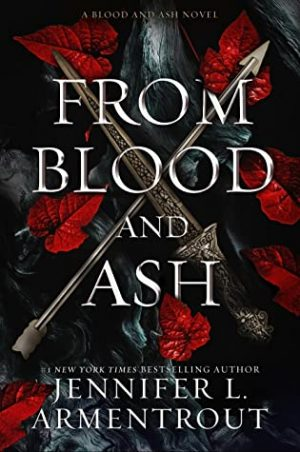 [Lisa's Review]: From Blood and Ash by Jennifer L. Armentrout