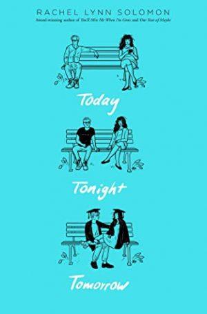 """[Elizabeth's Review]: """"Today Tonight Tomorrow"""" by Rachel Lynn Solomon"""