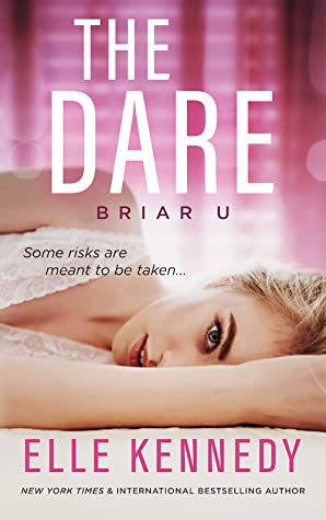 [Lisa's Review]: The Dare (Briar U #4) by Elle Kennedy