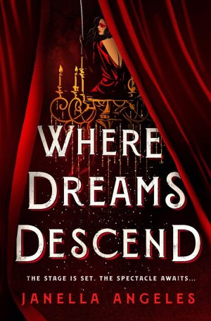 [Skye's Review:] Where Dreams Descend by Janella Angeles