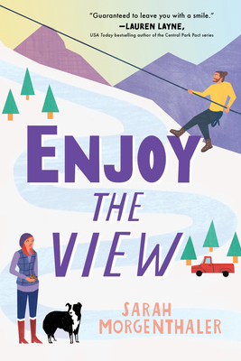 [Lisa's Review]: Enjoy the View (Moose Springs, Alaska #3) by Sarah Morgenthaler