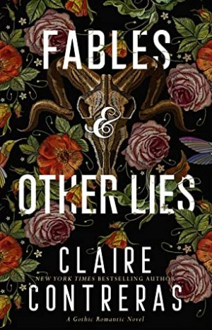 [Portia's Review]: Fables & Other Lies by Claire Contreras