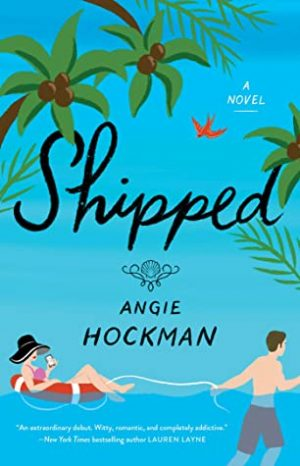 [Lisa's Review:] Shipped by Angie Hockman