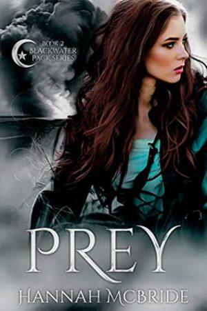 [Lisa's Review:] Prey (Blackwater Pack #2) by Hannah McBride