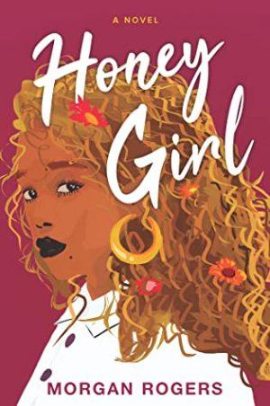 [Skye's Review:] Honey Girl by Morgan Rogers