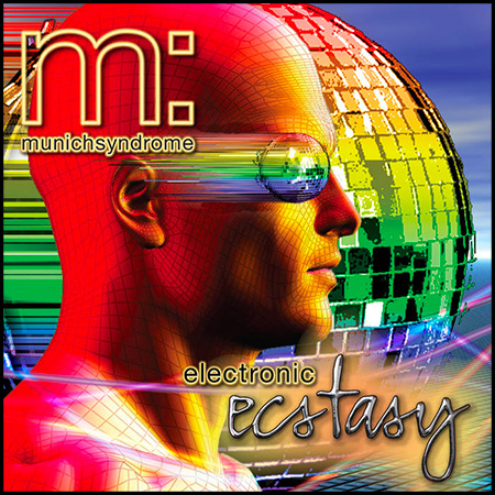 Electronic Ecstasy - the third album from Munich Syndrome. Written, performed and produced by David B. Roundsley