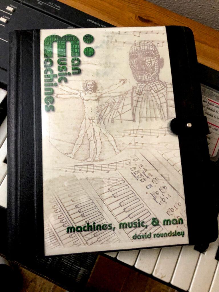 machines, music, & man by David B. Roundsley