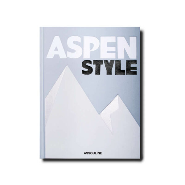 Aspen Style book by Aerin Lauder for Assouline