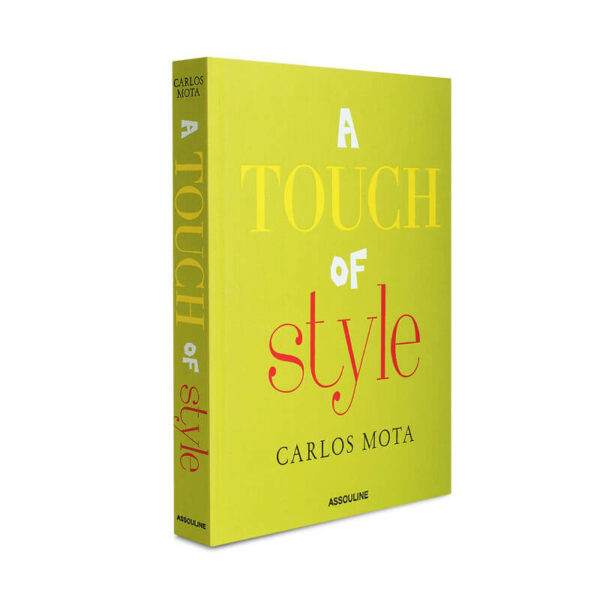 A Touch of Style by Carlos Mota for Assouline