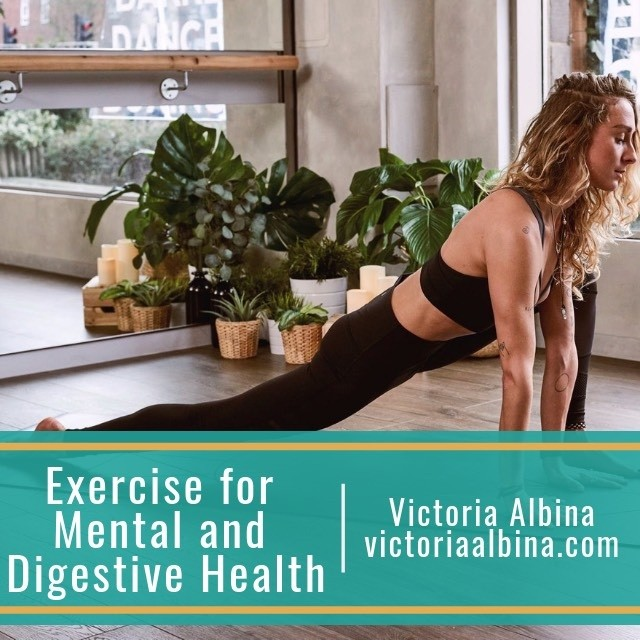 exercise for mental and digestive health