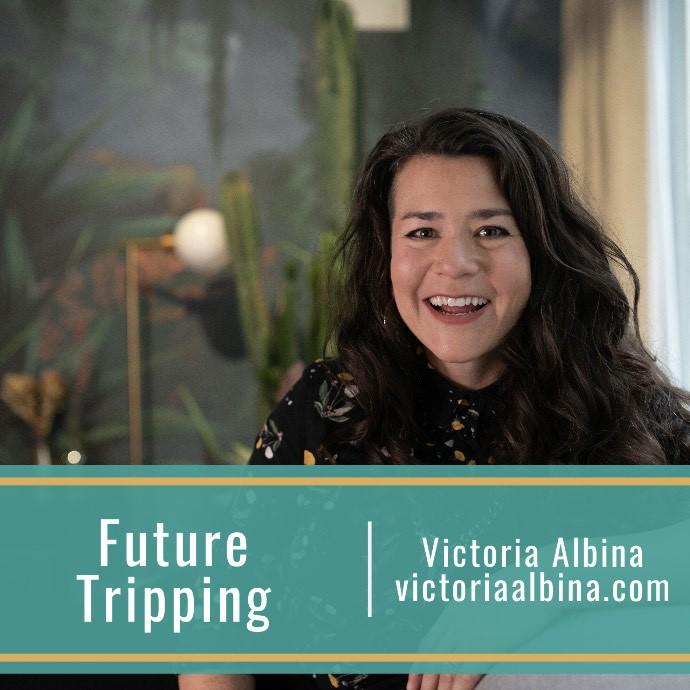 Future Tripping