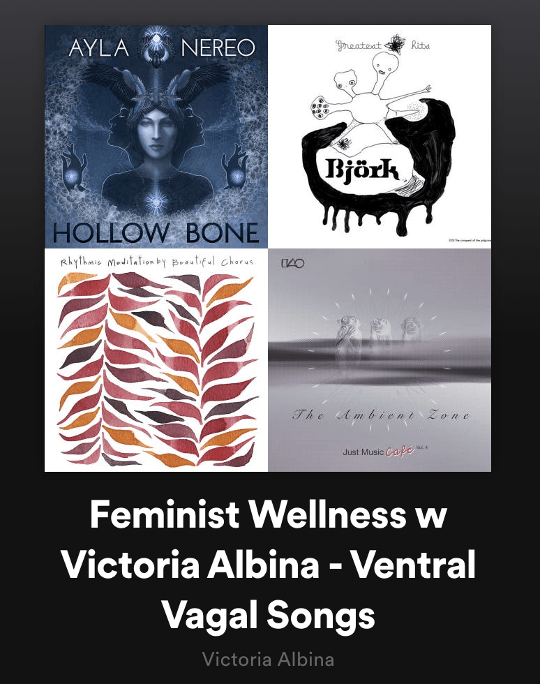 Playlist for ventral vagal support