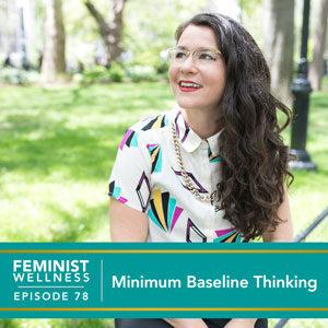 Minimum Baseline Thinking