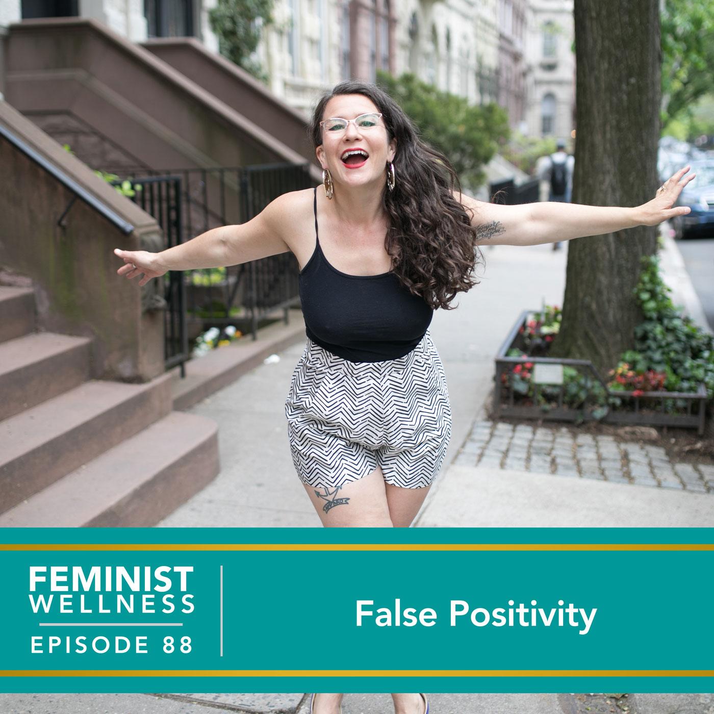False Positivity