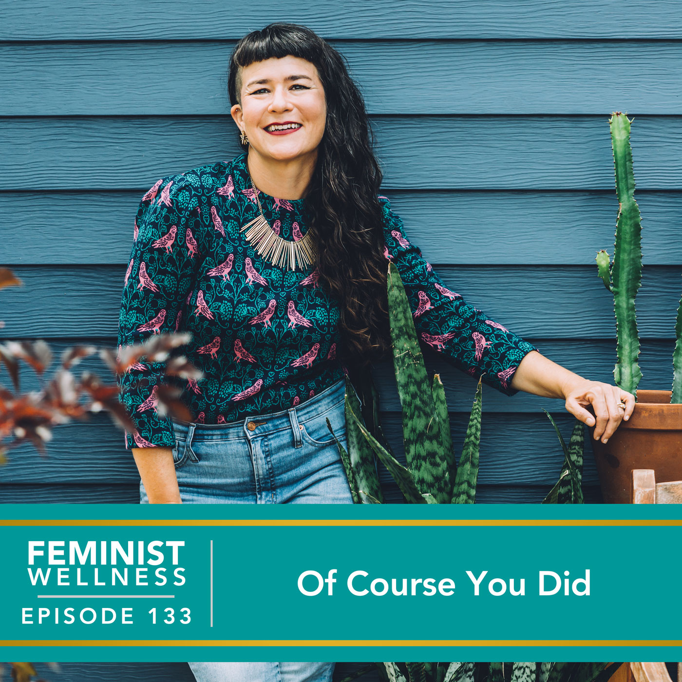 Feminist Wellness with Victoria Albina   Of Course You Did
