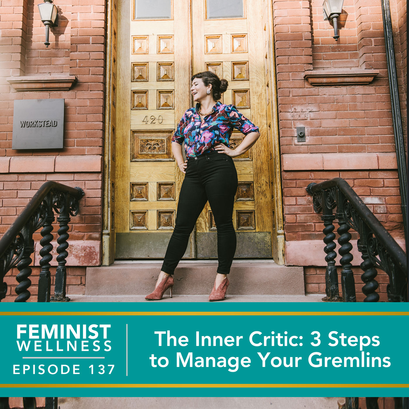 Feminist Wellness with Victoria Albina | The Inner Critic: 3 Steps to Manage Your Gremlins