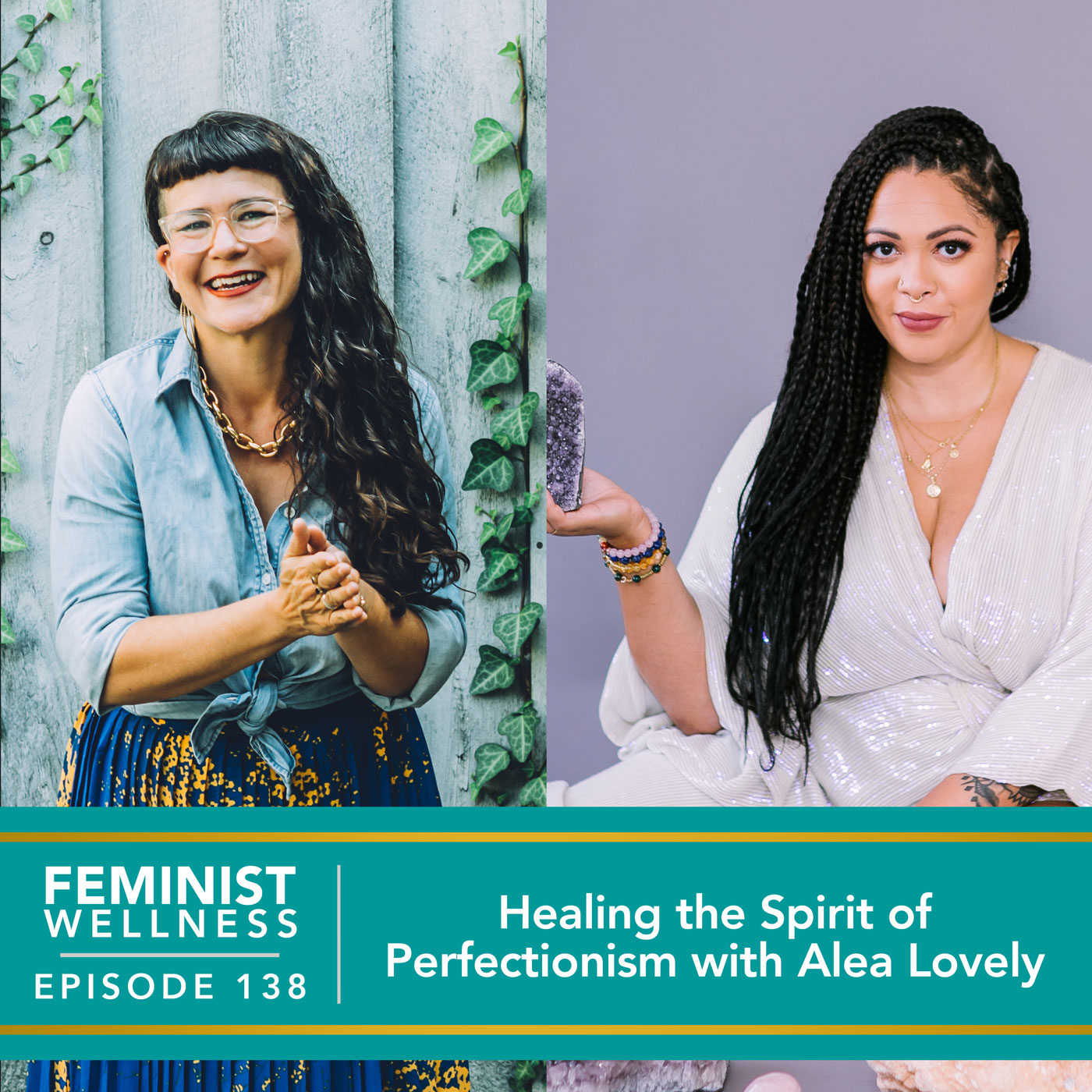 Feminist Wellness with Victoria Albina | Healing the Spirit of Perfectionism with Alea Lovely