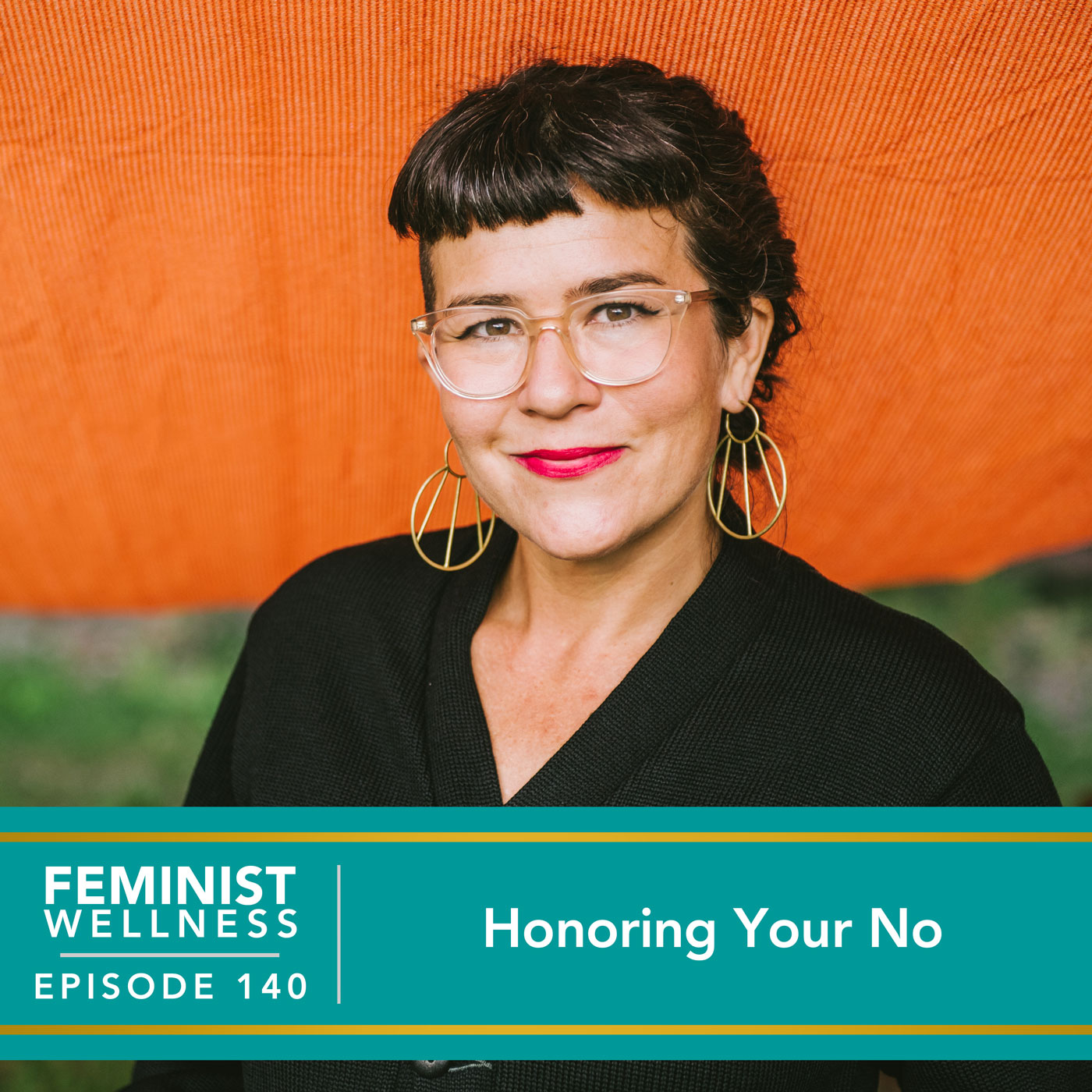 Feminist Wellness with Victoria Albina | Honoring Your No