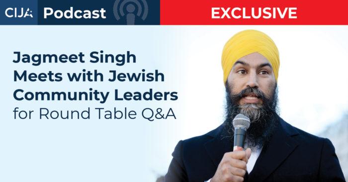Interviews on Jagmeet Singh statements at CIJA roundtable