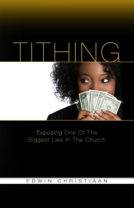 """Author and preacher Edwin Christiaan explains, in easy to understand language, why the Church needs to STOP imposing the false doctrine of TITHING on its parishioners – the obligation to pay 10 percent of their gross income to the church as a rule from God. Discover why this """"rule"""" in the Church is actually an Old Testament command that has been misinterpreted and misused by Modern-day pastors and preachers to impose an obligation on people that was only meant for the Israelites who lived under the Law of Moses.  Have you ever been manipulated, bullied, or controlled in the area of tithing?  Are you really robbing God and coming under a curse?  And do you truly understand the Scriptures, apart from what you are being told?  It's time to expose perhaps the biggest lie in the church today!"""