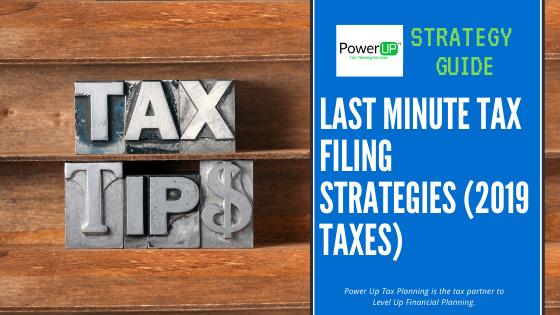 Last Minute Tax Filing Strategies