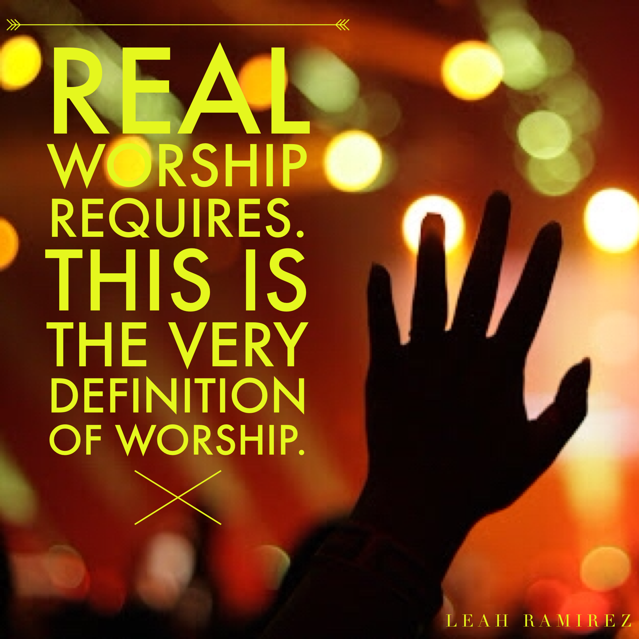 The Requirement of Worship