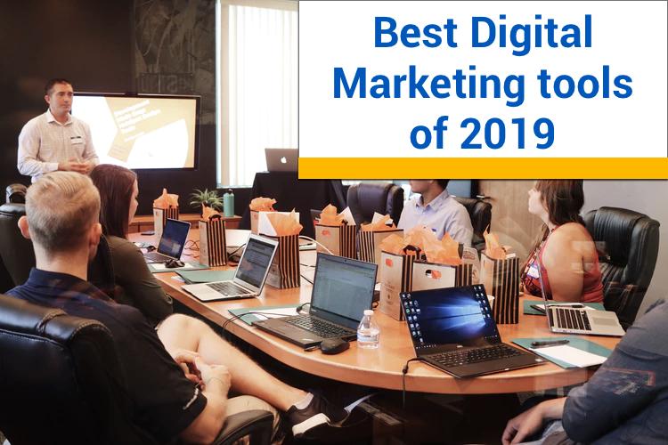 best digital marketing tools of 2019