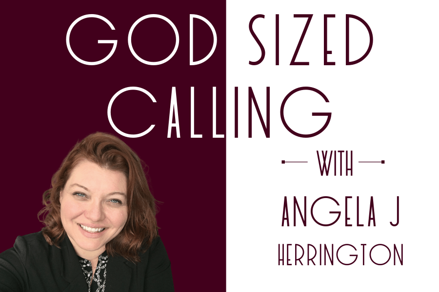 Episode 1: What is a God Sized Calling?