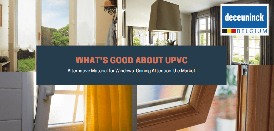 What's Good About UPVC