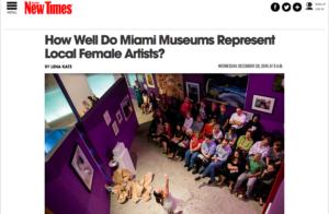 NewTimesMiami-HowWellDoMiamiMuseums RepLocalFemaleArtists-2016