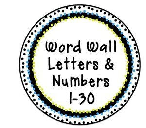Word Wall Letters and Numbers