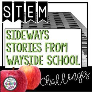 Sideways Stories From Wayside School STEM Challenges
