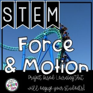 Force and Motion Science STEM Resources