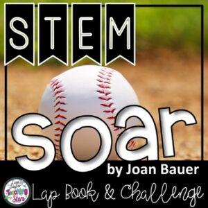 Soar Novel STEM Challenges and Lapbook