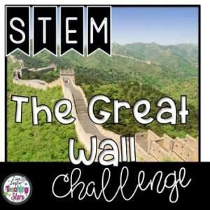 The Great Wall of China STEM Challenge