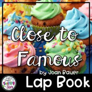 Close to Famous Novel Lapbook and Flip Book