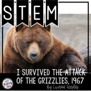 I Survived the Attack of the Grizzlies, 1967 STEM Challenges