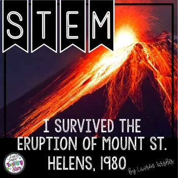 STEM I Survived the Eruption of Mount St. Helens, 1980