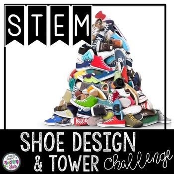 STEM Shoe Design and Tower Challenge